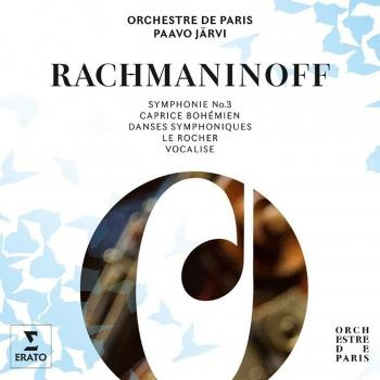 Cover Rachmaninoff: Symphony No 3 / Caprice Bohémien / Symphonic Dances / The Rock / Vocalise