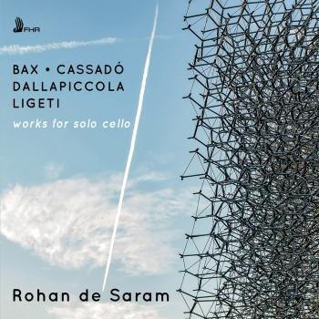 Cover Bax, Ligeti, Dallapiccola & Cassadó: Works for Solo Cello