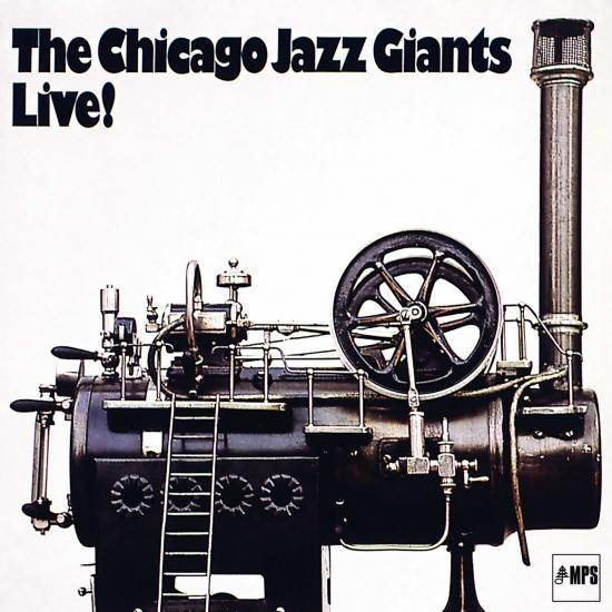 Cover The Chicago Jazz Giants Live! (Remastered)