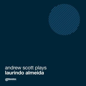 Cover Andrew Scott Plays Laurindo Almeida