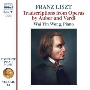 Cover Liszt Complete Piano Music, Vol. 52: Transcriptions from Operas by Auber & Verdi