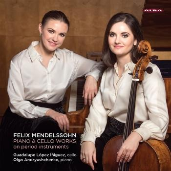 Cover Mendelssohn: Piano & Cello Works