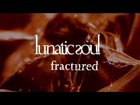 Video Lunatic Soul - Fractured (from Fractured)