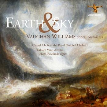 Cover Earth & Sky: Vaughan Williams Choral Premières