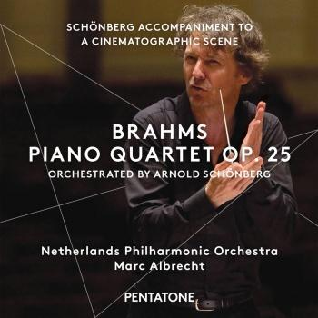 Cover Brahms: Piano Quartet No. 1 in G Minor, Op. 25 (Orch. A. Schoenberg) / Schoenberg: Accompaniment to a Cinematographic Scene, Op. 34