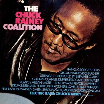 Cover The Chuck Rainey Coalition (Remastered)