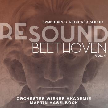 Cover Beethoven: Symphony No. 3 Eroica & Septet (Resound Collection, Vol. 4)