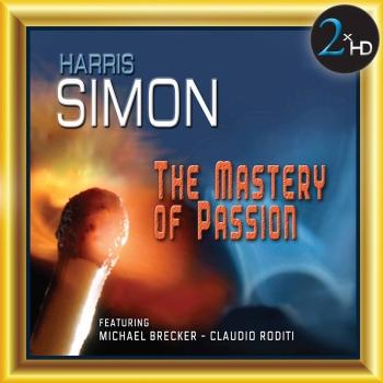 Cover The Mastery of Passion (feat. Michael Brecker and Claudio Roditi) Remastered