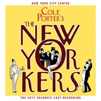 Cover Cole Porter's The New Yorkers (2017 Encores! Cast Recording)