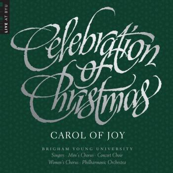 Cover Celebration of Christmas: Carol of Joy (Live)