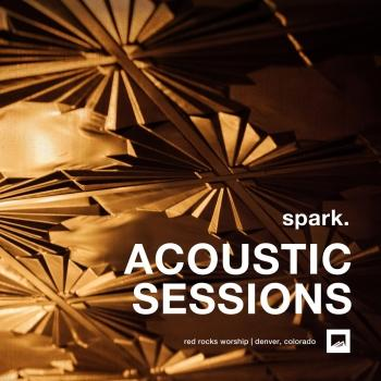 Cover spark. ACOUSTIC SESSIONS