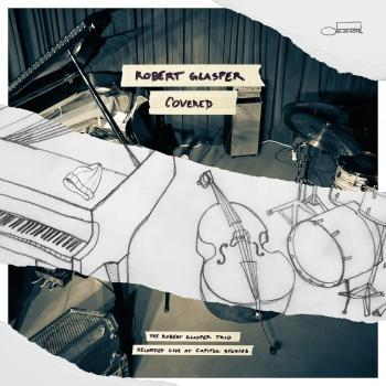 Cover Covered (The Robert Glasper Trio Recorded Live At Capitol Studios)