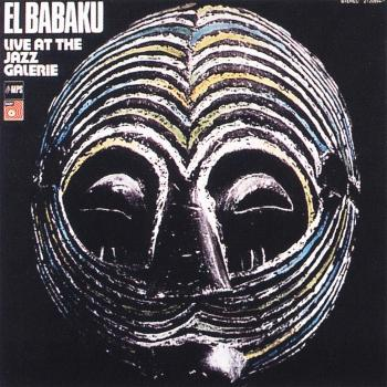 Cover El Babaku (Live at the Jazz Galerie)