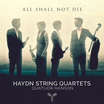 Cover Haydn: String Quartets 'All shall not die'
