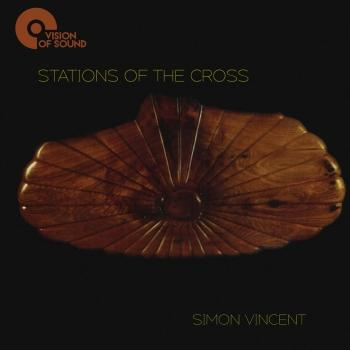 Cover Simon Vincent: Stations of the Cross