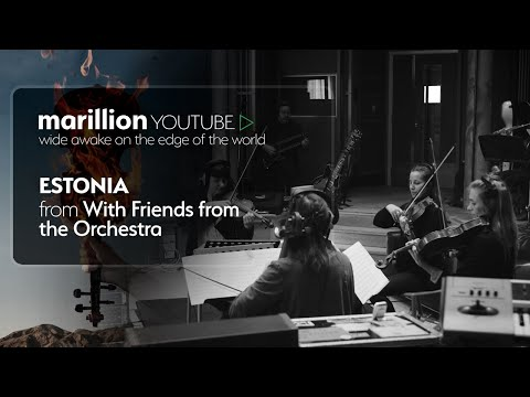 Video Marillion - With Friends From The Orchestra - Estonia