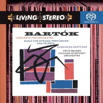 Cover Bartók: Concerto for Orchestra; Music for Strings, Percussion & Celesta; Hungarian Sketches