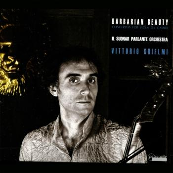 Cover Barbarian Beauty: Concertos for Viola da Gamba