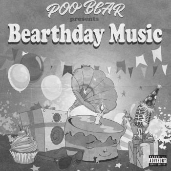 Cover Poo Bear Presents: Bearthday Music
