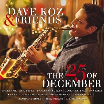 Cover Dave Koz & Friends: The 25th Of December