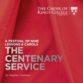Cover A Festival of Nine Lessons & Carols: The Centenary Service