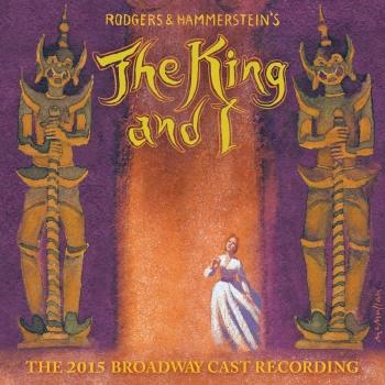 Cover The King And I (The 2015 Broadway Cast Recording)
