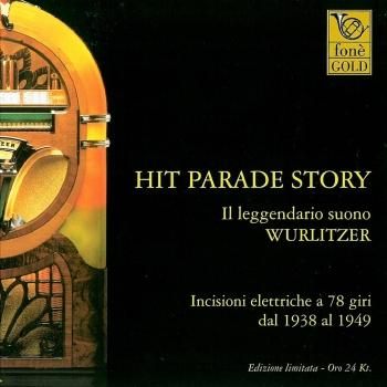 Cover Hit Parade Story - Il Leggendario Suono Wurlitzer (Remastered)