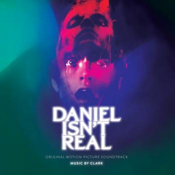 Cover Daniel Isn't Real (Original Motion Picture Soundtrack)