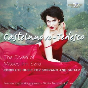 Cover Castelnuovo-Tedesco: The Divan of Moses Ibn Ezra, Complete Music for Voice and Guitar