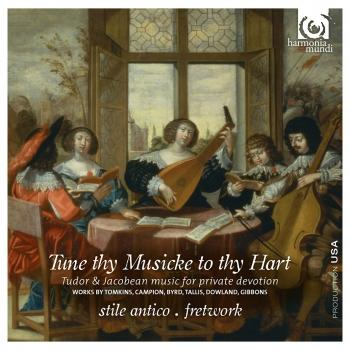 Cover Tune thy Musicke to thy Hart: Tudor & Jacobean music for private devotion