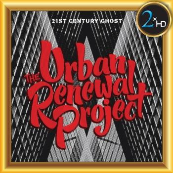 Cover The Urban Renewal Project - 21st Century Ghost
