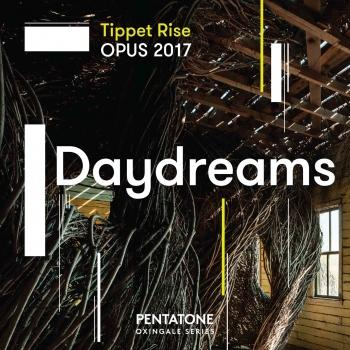 Cover Tippet Rise OPUS 2017: Daydreams