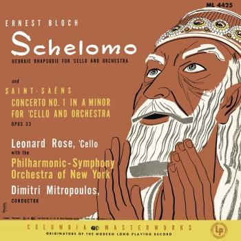 Cover Bloch: Schelomo & Saint-Saëns: Cello Concerto No. 1 in A Minor & Tchaikovsky: Variations on a Rococo Theme, Op. 33 (Remastered)