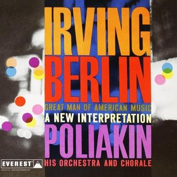 Cover Irving Berlin: Great Man of American Music - A New Interpretation (Remastered)