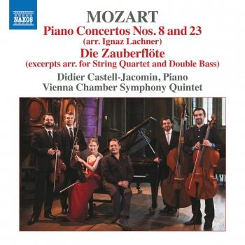 Cover Mozart: Piano Concertos Nos. 8 and 23 & Die Zauberflöte (Excerpts Arr. for Chamber Ensemble)