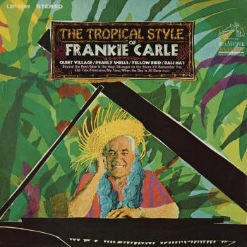 Cover The Tropical Style of Frankie Carle (Remaster)