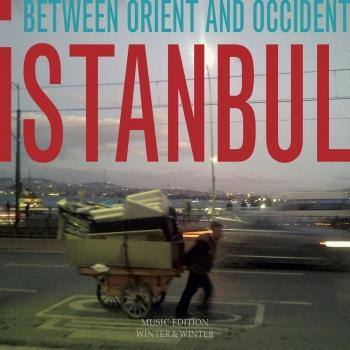 Cover Istanbul - Between Orient and Occident