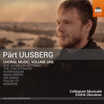 Cover Pärt Uusberg: Choral Music, Vol. 1