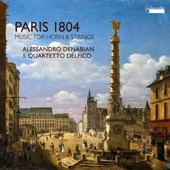 Cover Paris 1804: Music for Horn & Strings