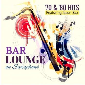Cover Bar Lounge '70 & '80 Hits on Saxophone