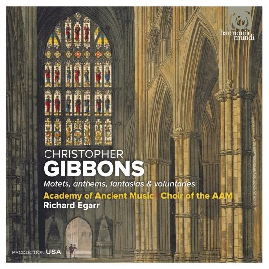 Cover Christopher Gibbons: Motets, anthems, fantasias & voluntaries